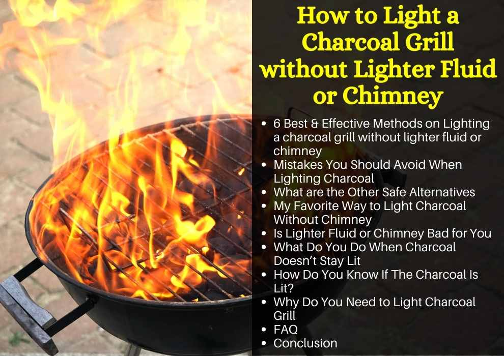 How to Light a Charcoal Grill without Lighter Fluid or Chimney