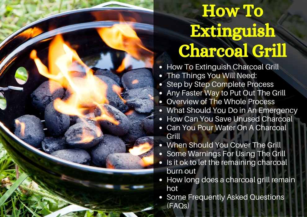 How To Extinguish Charcoal Grill