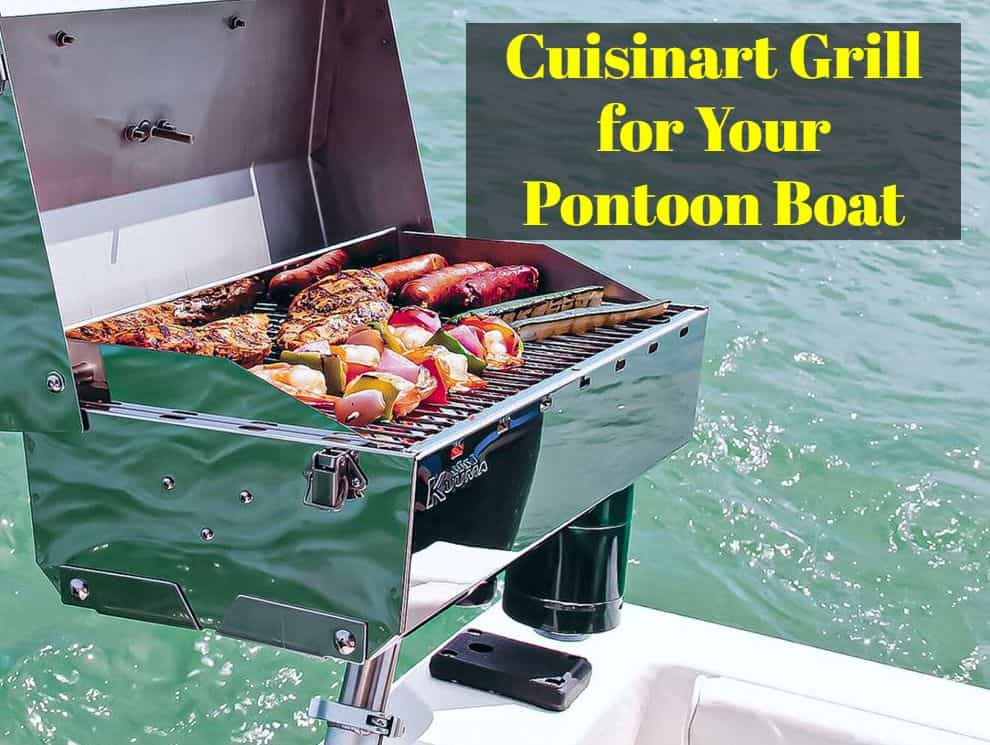 Cuisinart grill for pontoon boat