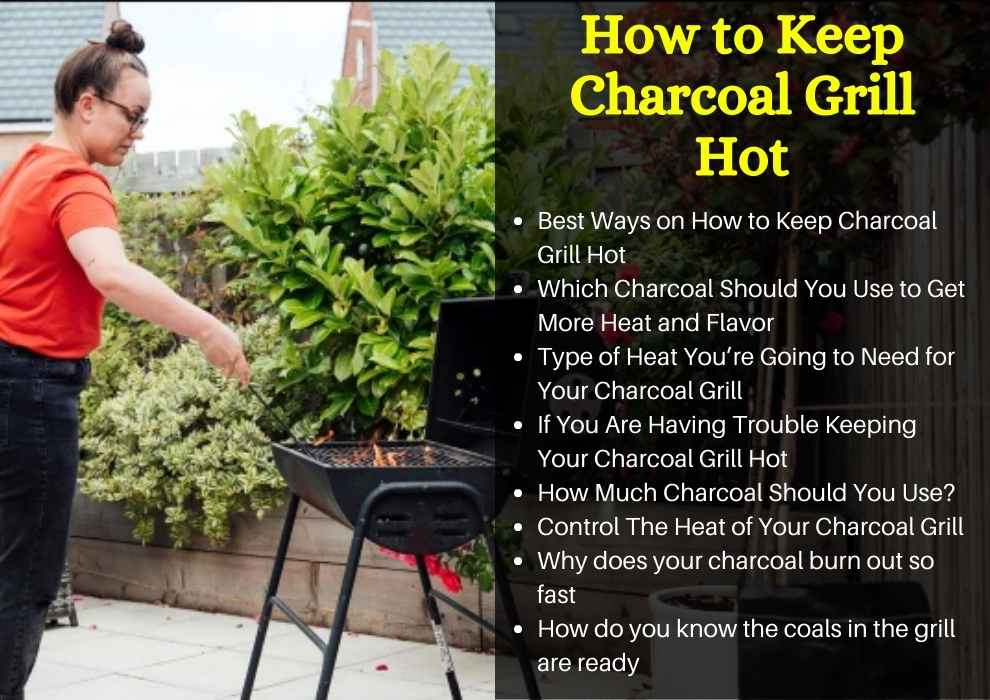 How to Keep Charcoal Grill Hot