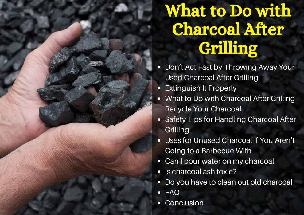 what to do with charcoal after grilling