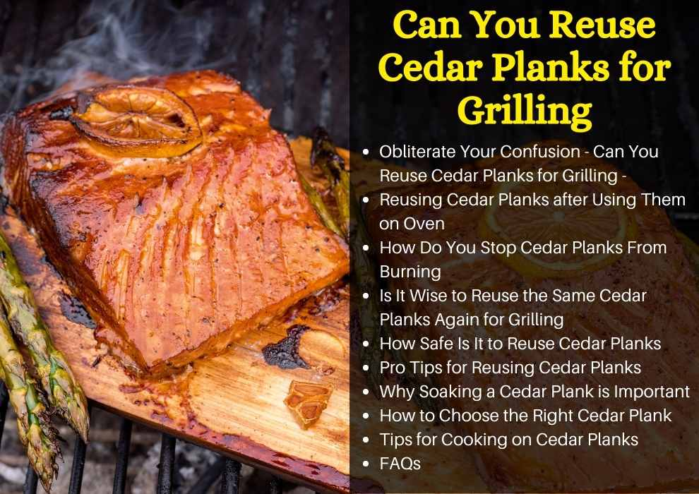 Can You Reuse Cedar Planks for Grilling