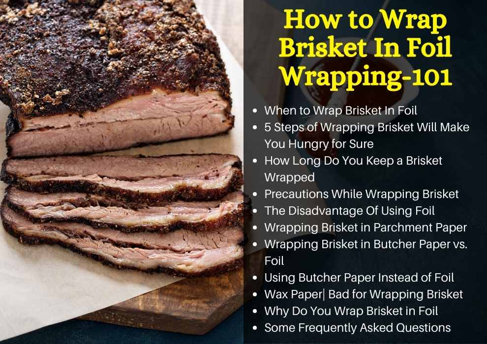 How to Wrap Brisket In Foil