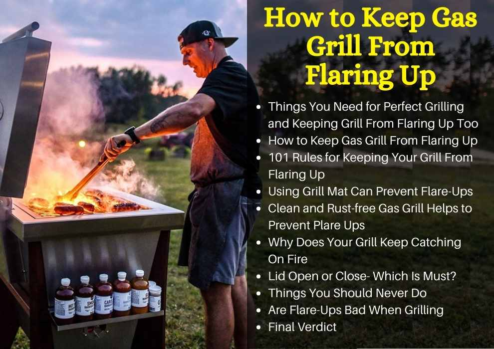How to Keep Gas Grill From Flaring Up