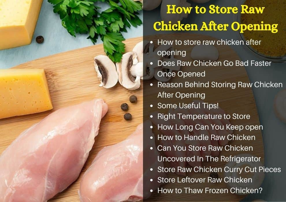 how to store raw chicken after opening