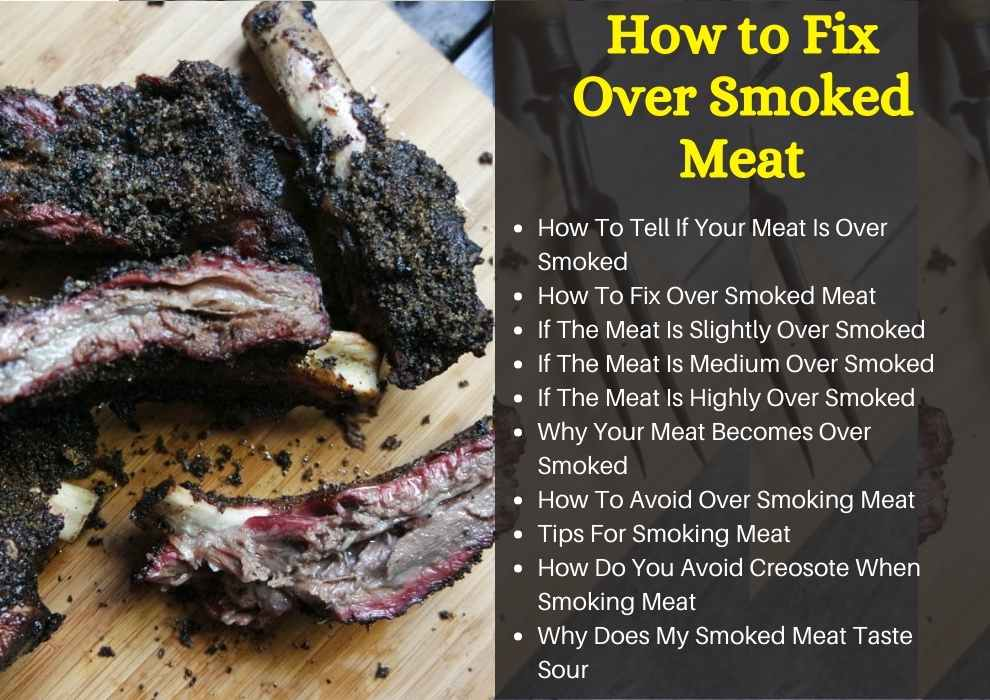 how to fix over smoked meat