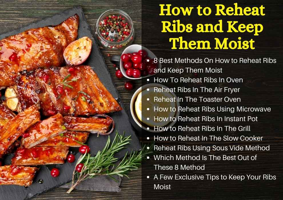 how to reheat ribs and keep them moist