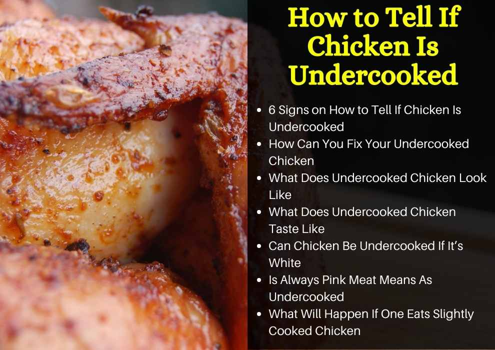 how to tell if chicken is undercooked