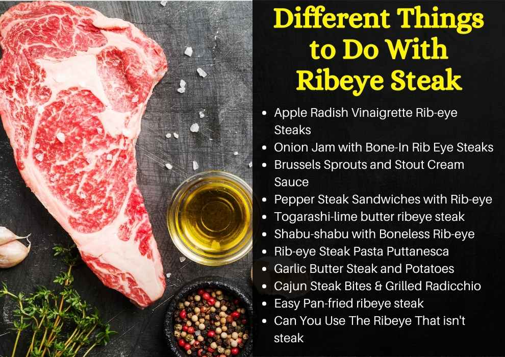 Different Things to Do With Ribeye Steak