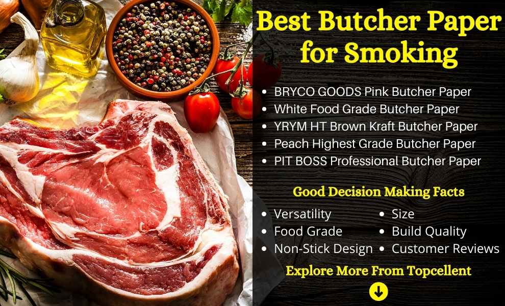 Best Butcher Paper for Smoking